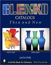 Blenko Catalogs Then & Now: 1959-1961, 1984-2001 (Schiffer Book for Collectors)