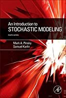 An Introduction to Stochastic Modeling, Fourth Edition by Mark A. Pinsky Samuel Karlin(2010-12-24)