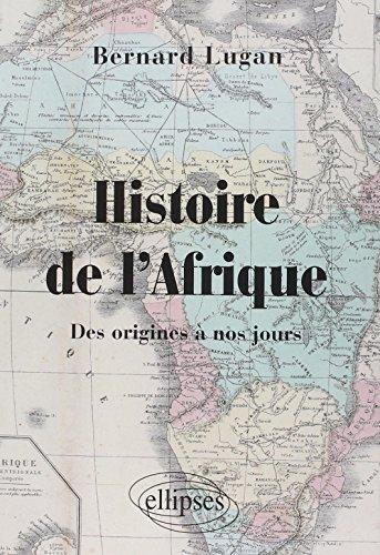 Geschichte Afrikas von seinen Anfängen bis heute