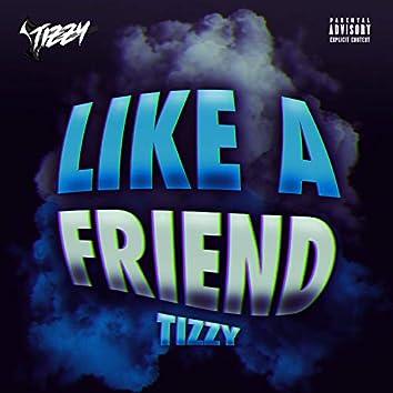 Like A Friend