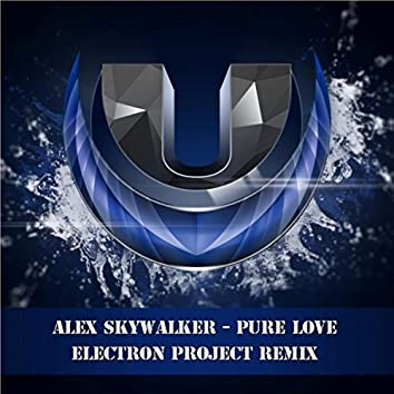 Pure Love (Electron Project Remix)