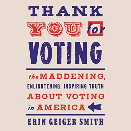 Thank You for Voting audiobook cover art