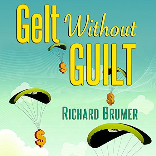 Gelt Without Guilt audiobook cover art