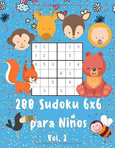 200 Sudoku 6x6 para Niños Vol 2: A partir de 5 años   1 Sudoku por página con dibujos para Colorear   Unicornios, Dragones, Animales y Mucho más   ... que Estimula el Aprendizaje de los Números