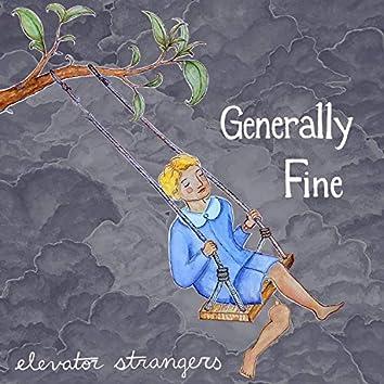 Generally Fine