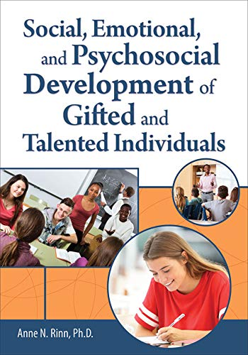 Social, Emotional, and Psychosocial Development of Gifted and Talented Individuals (English Edition)