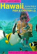 Reef Watchers Hawaii: Reef Fish and Critter I.D. : Snorkel Skills & Professional Tips