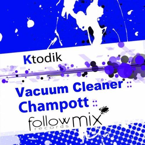 Vacuum Cleaner (Original Mix)