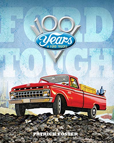 Ford Tough: 100 Years of Ford Trucks
