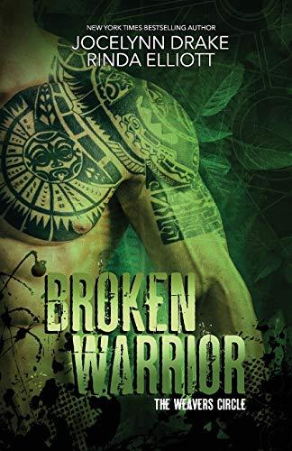 Compare Textbook Prices for Broken Warrior The Weavers Circle  ISBN 9798636695141 by Drake, Jocelynn,Elliott, Rinda