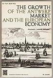 Van der Wee. The Growth of the Antwerp market and the european economy (fourteenth-sixteenth centuries). 1. Statistics. 2. Interpretation. 3. Graphs.
