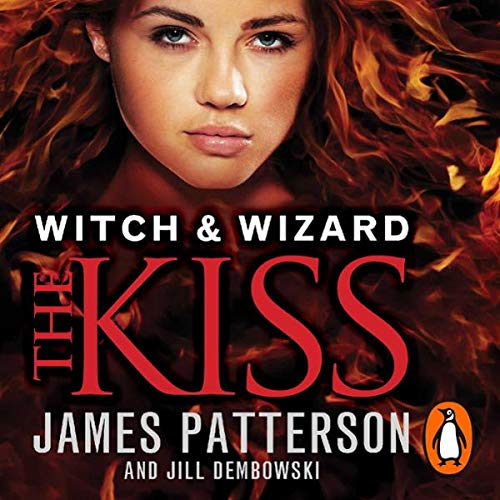 Witch & Wizard: The Kiss audiobook cover art