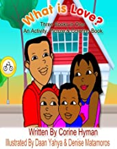 What is Love: An Activity, Picture and Coloring Book