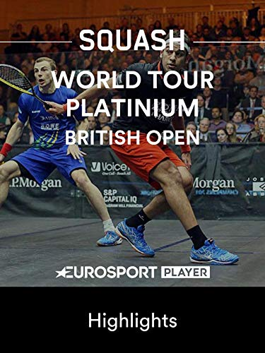 Squash: British Open 2019 in Hull (GBR) - Highlights