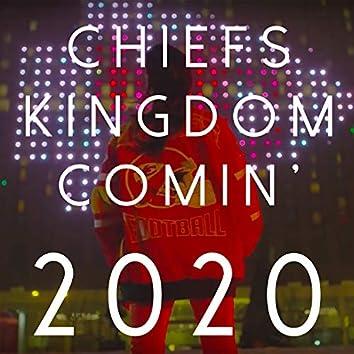 Chiefs Kingdom Comin' 2020