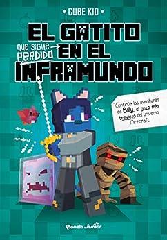 El gatito que sigue perdido en el Inframundo (Minecraft) PDF EPUB Gratis descargar completo