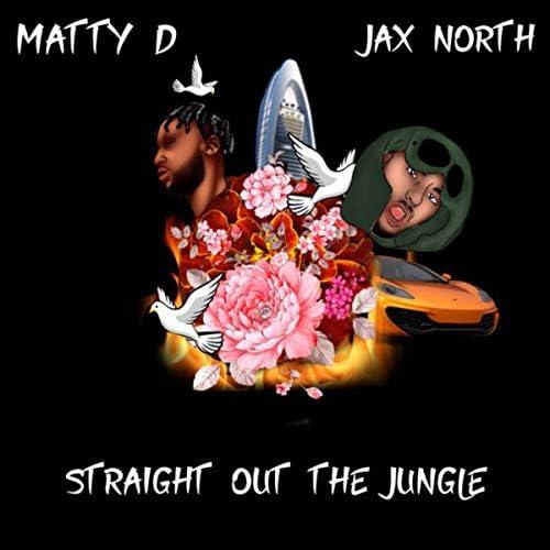 Matty d & Jax North