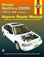 Nissan Sentra & 200SX: 1995 thru 2006 (Haynes Repair Manual)