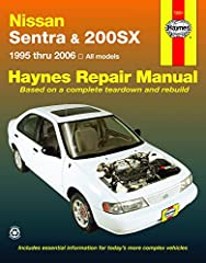 Covers Repair of 1995 - 2006 Nissan Sentra & 200SX by Haynes.