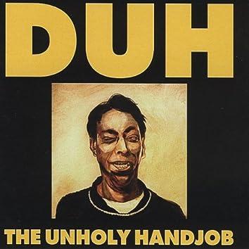 The Unholy Handjob