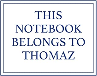 This Notebook Belongs to Thomaz