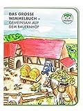 Das Große Wimmelbuch – Gemeinsam auf dem Bauernhof für Kinder ab 2 Jahre. Im Kinderbuch Sachen Suchen. Im Buch Tiere & Fahrzeuge lernen wie Hund, Pferd, Hase, Katze, Maus, Traktoren, Maschinen