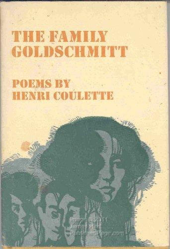 The Family Goldschmitt: Poems by Henri Coulette