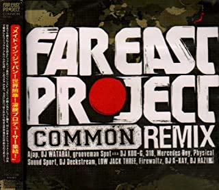 """""""FAR EAST PROJECT""""COMMON REMIX"""