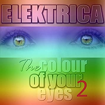 The Color of Your Eyes - 2