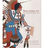 Plains Indian Art: The Pioneering Work of John C. Ewers (Charles M. Russell Center Series on Art and Photography of the American West (Hardcover)) (Hardback) - Common
