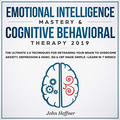 Emotional Intelligence Mastery & Cognitive Behavioral Therapy 2019  By  cover art
