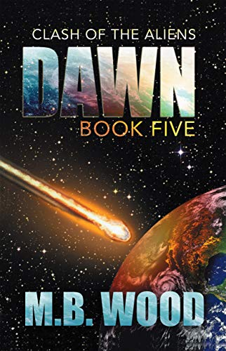 Dawn (Clash of the Aliens Book 5) (English Edition)