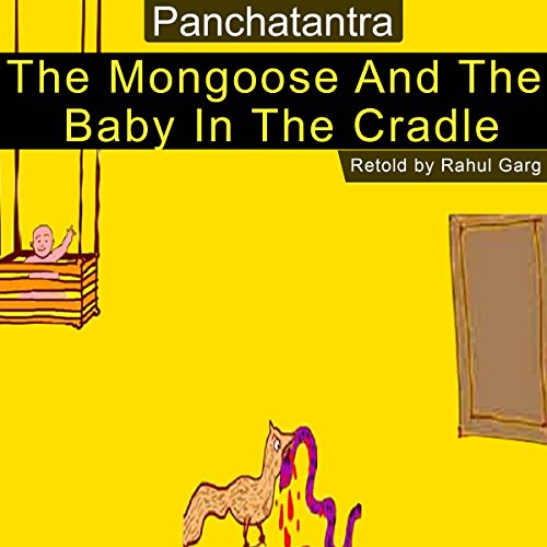 The Mongoose and the Baby in the Cradle audiobook cover art