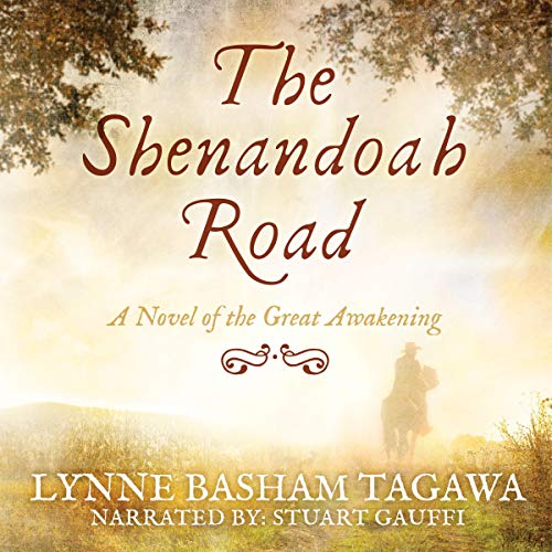 The Shenandoah Road: A Novel of the Great Awakening