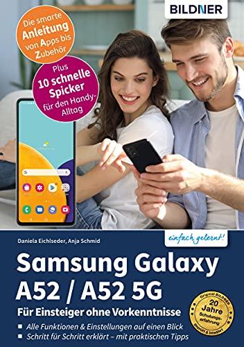Samsung Galaxy A52 / A52 5G: Für Einsteiger ohne Vorkenntnisse