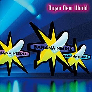 Organ New World