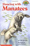 Dancing With Manatees (Hello Reader!, Level 4)