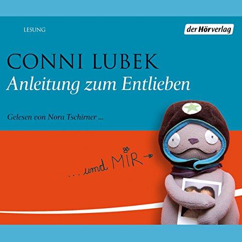 Anleitung zum Entlieben audiobook cover art