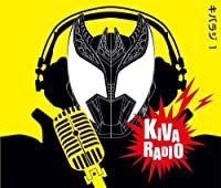 仮面ライダーキバ Web RADIO「キバラジ」1