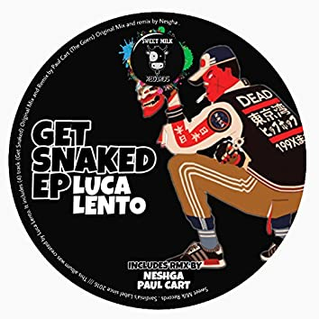 Get Snaked EP