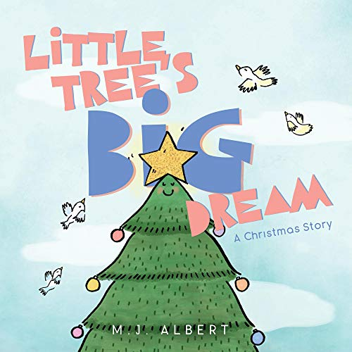 Little Tree's Big Dream: A Christmas Story (English Edition)