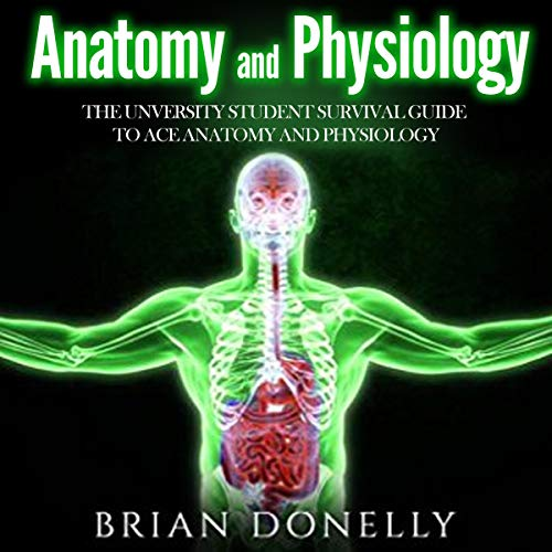 Anatomy and Physiology audiobook cover art