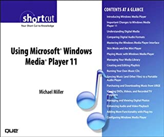 Using Microsoft Windows Media Player 11 (Digital Short Cut)