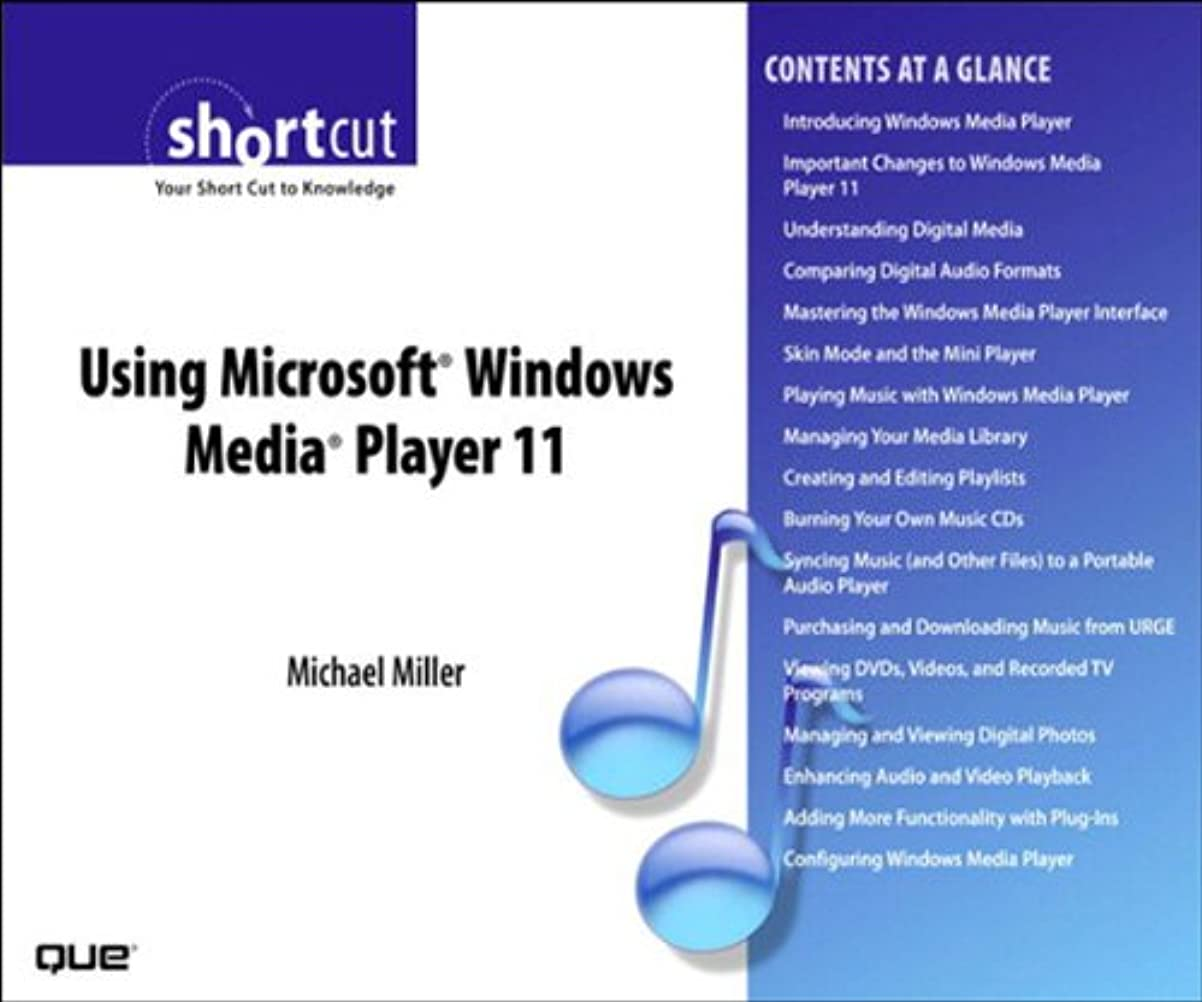 パーセントいつ三Using Microsoft Windows Media Player 11 (Digital Short Cut) (English Edition)