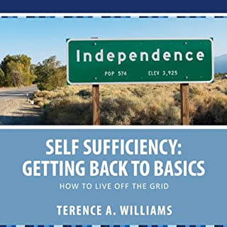 Self Sufficiency: Getting Back to Basics audiobook cover art