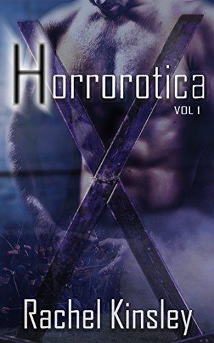 Horrorotica (Vol 1): Two Erotic Ghost Stories