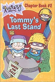 Rugrats Tommys Last Stand (Rugrats Chapter Books)