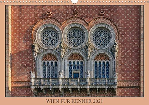 Wien für Kenner (Wandkalender 2021 DIN A3 quer)