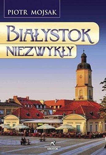 Białystok niezwykły