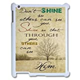Custom Christian Quotes Ipad 2,3,4 Cover Case, Christian Quotes Customized Phone Case for iPad 2,iPad 3,iPad 4 at Lzzcase